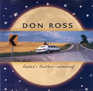 1997 - Loaded, Leather, Moonroof don ross Discography 1997 Loaded Leather Moonroof