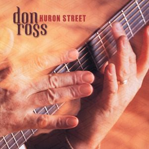 2001 - Huron Street don ross Discography 2001 Huron Street