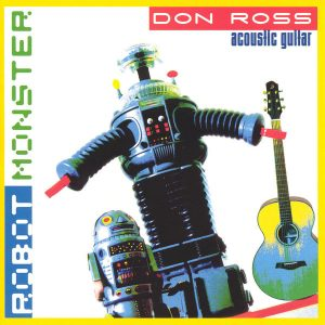don ross Discography 2003 Robot Monster