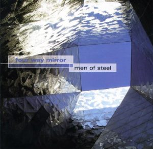 2006 - Men of Steel - Four Way Mirror don ross Discography 2006 Men of Steel Four Way Mirror