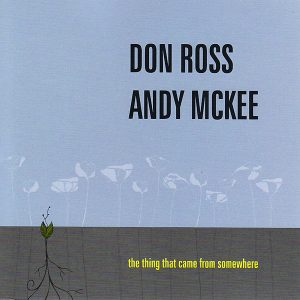 2008 - Andy McKee & Don Ross - The Thing That Came from Somewhere don ross Discography 2008 Andy McKee Don Ross The Thing That Came from Somewhere