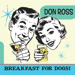 2010 - Breakfast for Dogs don ross Discography 2010 Breakfast for Dogs