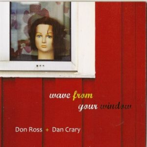 2007 - Wave from your window don ross Discography 2007 Wave from your window
